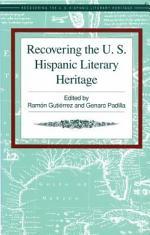 Recovering The U.S Hispanic Literary Heritage, Volume VI