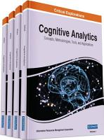 Cognitive Analytics  Concepts  Methodologies  Tools  and Applications PDF