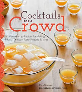 Cocktails for a Crowd Book