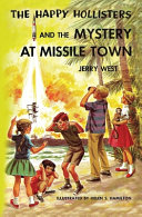 The Happy Hollisters and the Mystery at Missile Town PDF