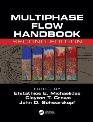 Multiphase Flow Handbook  Second Edition PDF