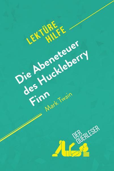 Die Abenteuer Des Huckleberry Finn Von Mark Twain Lekturehilfe