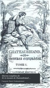 Œuvres complètes de M. le vicomte de Chateaubriand ...