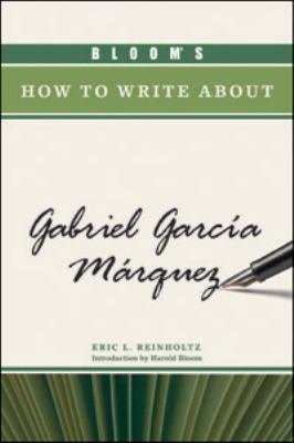 Bloom s How to Write about Gabriel Garci   a Ma   rquez PDF