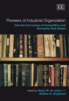 Pioneers of Industrial Organization PDF