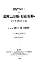Histoire des Républiques Italiennes du Moyen Age: Volume10