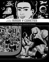 Amor y Cohetes: A Love and Rockets Book