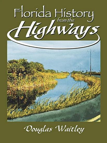 Florida History from the Highways PDF
