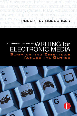 An Introduction to Writing for Electronic Media PDF