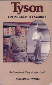Tyson: from Farm to Market (c)