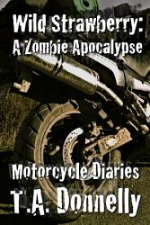 Wild Strawberry The Motorcycle Diaries Book PDF