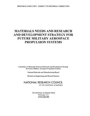 Materials Needs and R D Strategy for Future Military Aerospace Propulsion Systems PDF