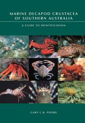 Marine Decapod Crustacea of Southern Australia PDF