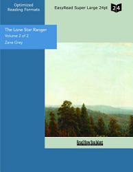 The Lone Star Ranger  Volume 2 of 2   EasyRead Super Large 24pt Edition  PDF