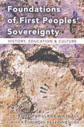 Foundations Of First Peoples Sovereignty Book PDF