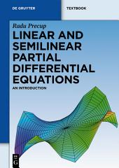 Linear and Semilinear Partial Differential Equations: An Introduction
