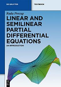 Linear and Semilinear Partial Differential Equations PDF