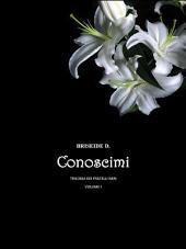 Conoscimi - Trilogia dei fratelli neri: Volume 1