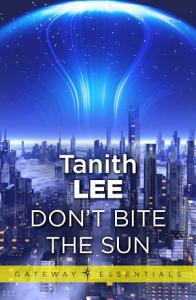 Don't Bite the Sun Book
