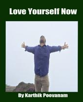Love yourself now