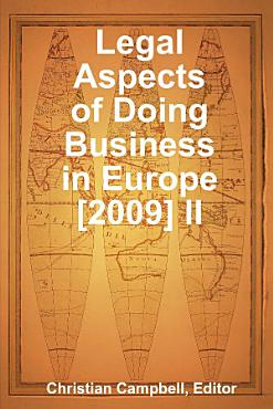 Legal Aspects of Doing Business in Europe  2009  II PDF