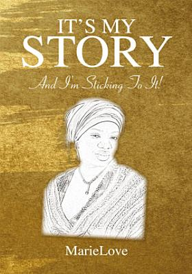 It s My Story