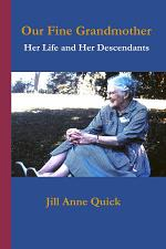 Our Fine Grandmother: Her Life and her Descendants