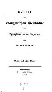 Kritik der evangelischen Geschichte der Synoptiker: Band 3