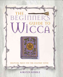 The Beginner s Guide to Wicca PDF