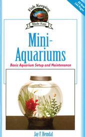 Mini-Aquariums: Basic Aquarium Setup and Maintenance