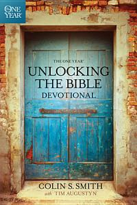 The One Year Unlocking the Bible Devotional Book