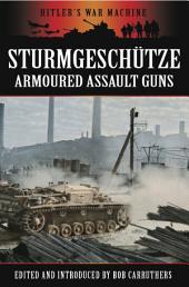 Stürmgeschutze: Armoured Assault Guns