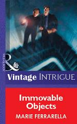 Immovable Objects (Mills & Boon Vintage Intrigue)