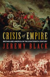 Crisis of Empire: Britain and America in the Eighteenth Century