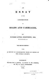 An Essay on the Construction of Roads and Carriages