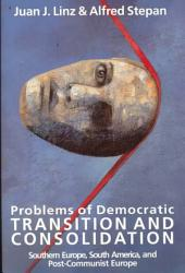 Problems of Democratic Transition and Consolidation PDF