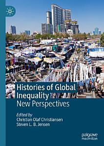 Histories of Global Inequality Book