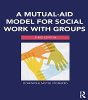 A Mutual Aid Model for Social Work with Groups PDF