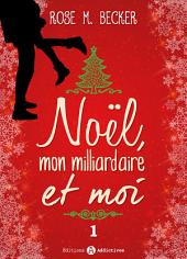 Noël, mon milliardaire et moi - 1