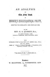 An Analysis of the Fifth Book of Hooker's Ecclesiastical Polity, Adapted to Scholastic and Popular Use