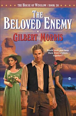 The Beloved Enemy  House of Winslow Book  30  PDF