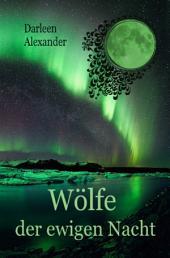 Wölfe der ewigen Nacht