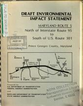MD-5 (Branch Ave) Reconstruction from North of I-95 to South of US-301, Prince Georges County: Environmental Impact Statement