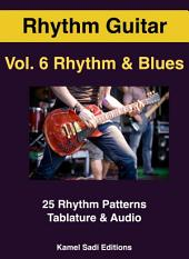 Rhythm Guitar Vol. 6: Rhythm & Blues