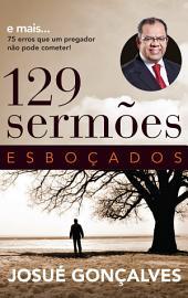 129 Sermões Esboçados