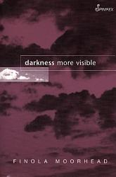 Darkness More Visible Book PDF