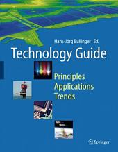 Technology Guide: Principles - Applications - Trends