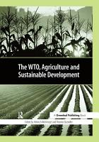 The WTO  Agriculture and Sustainable Development PDF