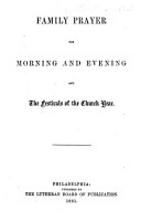Family Prayers for morning and evening  and the festivals of the Church year PDF