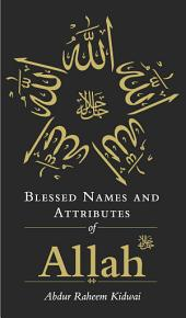 Blessed Names and Attributes of Allah